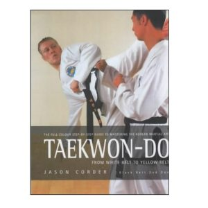 Taekwon-Do from White Belt to Yellow Belt