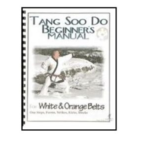 Tang Soo Do Beginners Manual-White & Orange Belt