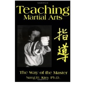 Teaching Martial Arts-The Way of the Master