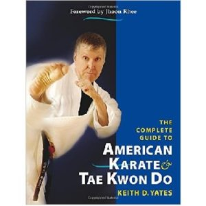 The Complete Guide to American Karate and TKD