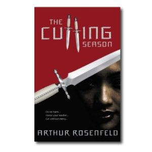The Cutting Season-A Martial Arts Thriller