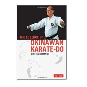 The Essence Of Okinawan Karate – Do