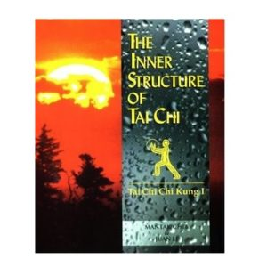 The Inner Structure Of Tai-Chi