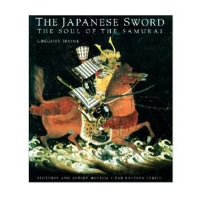 The Japanese Sword-The Soul of the Samurai