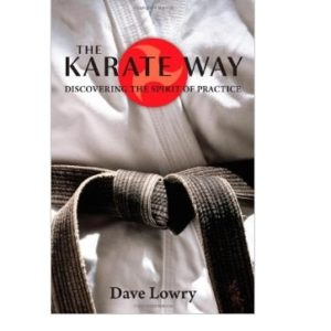 The Karate Way-Discovering the Spirit of Practic