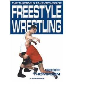 The Throws & Take-Downs of Freestyle Wrestling