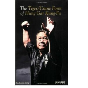 The TigerCrane Form of Hung Gar Kung Fu
