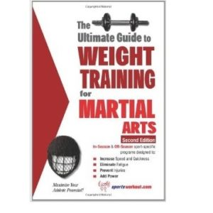 The Ultimate Guide to Weight Training for Martial
