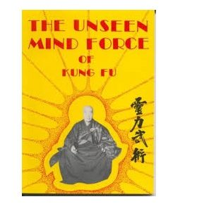 The Unseen Mind Force of Kung Fu