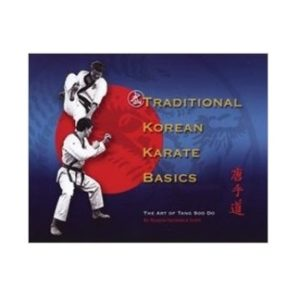 Traditional Korean Karate Basics-The Art of Tang