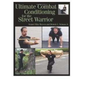 UltimateCombat Conditioning for the Street Warrior