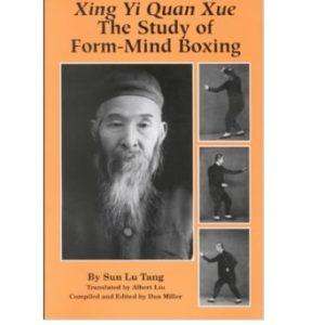 Xing Yi Quan Xue The Study of Form-Mind Boxing