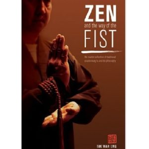 Zen and the way of the Fist