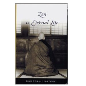 Zen is Eternal Life