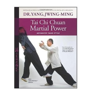 Tai Chi Chuan Martial Power 3rd Edition